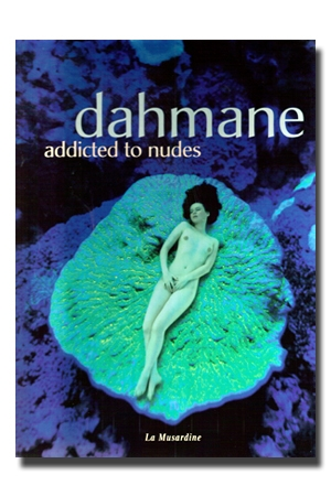 Dahmane - Addicted to nudes